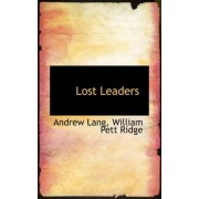 Lost Leaders by Andrew Lang