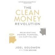 The Clean Money Revolution by Joel Solomon