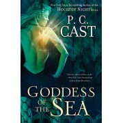 Goddess of the Sea by P C Cast