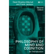 Philosophy of Mind and Cognition - an Introduction 2E by David Braddon-Mitchell