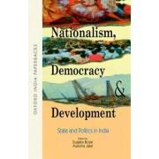 Nationalism, Democracy and Development by Sugata Bose