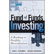 Fund of Funds Investing by Daniel A. Strachman