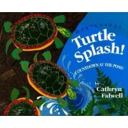 Turtle Splash Countdown at the Pond by Cathryn Falwell