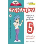 Matematica cls 5 partea II sem 2 Consolidare ed.5 - Sorin Peligrad Dan Zaharia Maria Zaharia