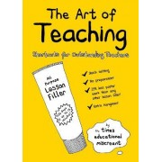 The Art of Teaching by The Times Educational Miscreant
