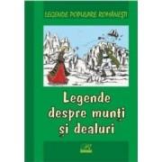 Legende despre munti si dealuri - Legende populare romanesti
