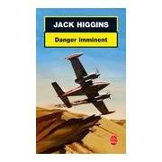 Danger imminent - Jack Higgins - Livre