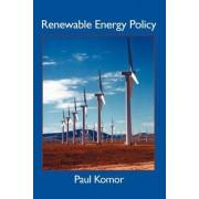 Renewable Energy Policy by Paul Komor