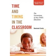 Time and Timing in the Classroom by Rowland Creitz