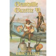 Grantville Gazette: v. 5 by Eric Flint