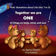 Together We Are One: A Trilogy on Body, Mind, and Soul
