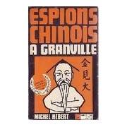 Espions chinois à Granville - Michel Hébert - Livre