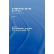 Supporting Lifelong Learning: Making Policy Work Volume III by Richard Edwards