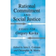 Rational Commitment and Social Justice by Jules L. Coleman