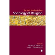 The Sage Handbook of the Sociology of Religion by Professor James A. Beckford