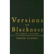 Versions of Blackness by Derek Hughes