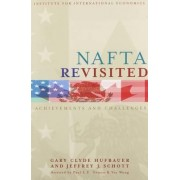 NAFTA Revisited by Gary Clyde Hufbauer