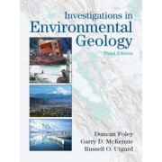 Investigations in Environmental Geology by Duncan D. Foley