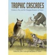 Trophic Cascades by John Terborgh