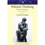 Political Thinking by Glenn Tinder