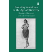 Inventing Americans in the Age of Discovery by Michael Householder