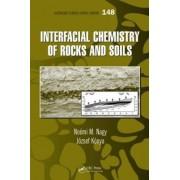 Interfacial Chemistry of Rocks and Soils by Noemi M. Nagy