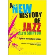 A New History of Jazz by Alyn Shipton