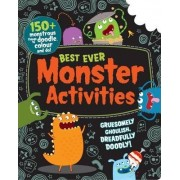 Best Ever Monster Activities! Doodle, Colour and Play (Bumper Activity Book)