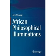 African Philosophical Illuminations