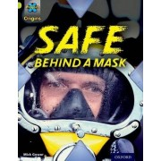 Project X Origins: Lime Book Band, Oxford Level 11: Masks and Disguises: Safe Behind a Mask by Mick Gowar