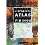The Penguin Historical Atlas of the Vikings by John Haywood