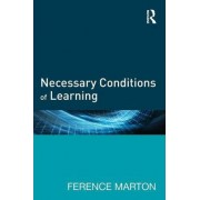 Necessary Conditions of Learning by Ference Marton