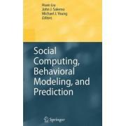 Social Computing, Behavioral Modeling, and Prediction by Huan Liu