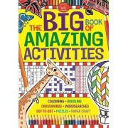 The Big Book of Amazing Activities by Buster Books