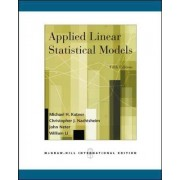 Applied Linear Statistical Models by Michael H. Kutner