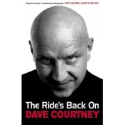 The Ride's Back on by Dave Courtney