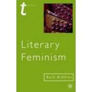Literary Feminisms by Ruth Robbins