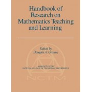 Handbook of Research on Mathematics Teaching and Learning (Volume 1, PB) by Douglas A Grouws
