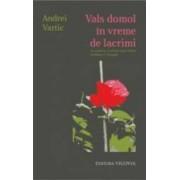 Vals Domol In Vreme De Lacrimi - Andrei Vartic