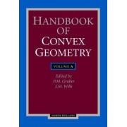 Handbook of Convex Geometry: v. 1 by Gerard Meurant