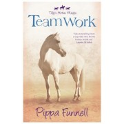 Team Work by Pippa Funnell