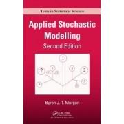 Applied Stochastic Modelling by Byron J. T. Morgan