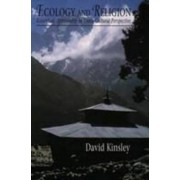 Ecology and Religion by David Kinsley