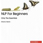 Nlp for Beginners by Shlomo Vaknin