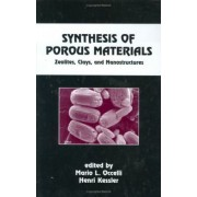 Synthesis of Porous Materials by Mario L. Occelli