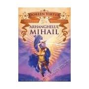 Arhanghelul Mihail. Cărţi oracol - 2012