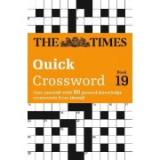 The Times Quick Crossword Book 19 by The Times Mind Games