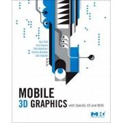 Mobile 3D Graphics by Kari Pulli