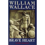 William Wallace by James A. Mackay