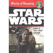 World of Reading Star Wars the Force Awakens: Finn & the First Order by Elizabeth Schaefer